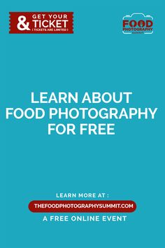 Dec 16-18 2016. LEARN THE BUSINESS AND CRAFT OF FOOD PHOTOGRAPHY FROM 25 EXPERT FOOD PHOTOGRAPHERS & FOOD BLOGGERS FROM AROUND THE WORLD. Claim your FREE ticket >>