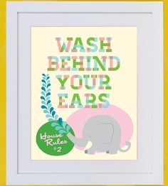 RadWorks Design: House Rules Poster, Wash Behind Your Ears Elephant Illustration