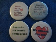 CHD Awareness week is around the corner, share your information, share your story, get people talking when they see your button on your bag or jacket.  https://www.etsy.com/listing/220339561/chd-awareness-and-pulse-ox-awareness?ref=shop_home_active_1