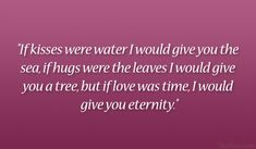 love was time 33 Cute Boyfriend Quotes Which Are Lovely