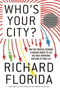 Who's Your City? by Richard Florida