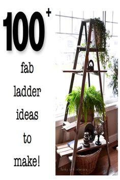 100+ fabulous ladder ideas to make