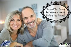 Should You Buy A Retirement Home Before Retiring