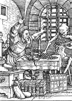 Death and the Miser, from The Dance of Death, 1523 - Hans Holbein the Younger -
