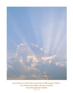FAITH IN GOD (Heb. 10:22-23) Sunrays Through Clouds Inspirational Poster  ~available at www.sportsposterwarehouse.com