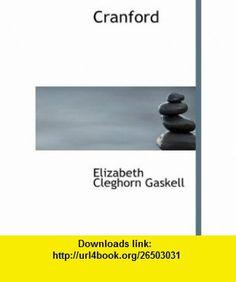 Cranford (Large Print Edition) (9780554217932) Elizabeth Cleghorn Gaskell , ISBN-10: 0554217937  , ISBN-13: 978-0554217932 ,  , tutorials , pdf , ebook , torrent , downloads , rapidshare , filesonic , hotfile , megaupload , fileserve