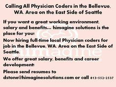 Local Physician Coder Job in in the Bellevue, WA. Area on the East Side of Seattle! Medical Coding Jobs, Healthcare Jobs, East Side, Seattle, Health Care, Health
