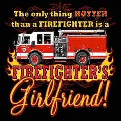 Firefighter Girlfriend | Firefighters Girlfriend Tshirt | Womens Apparel | Firefighter.com