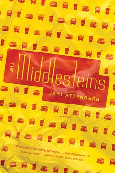 THE MIDDLESTEINS, out fall 2012. Jacket design and photography by Catherine Casalino.