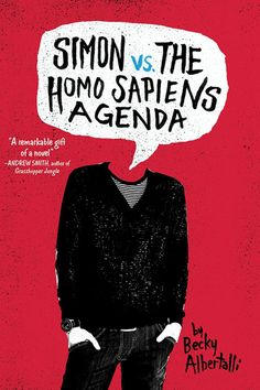 Simon vs. the Homo Sapiens Agenda by Becky Albertalli.| I really liked Simon and admired how he handled the challenges thrown at him. High school's difficult enough without blackmail to further complicate things.