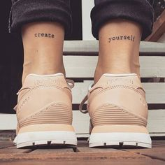 "Pin for Later: These 37 Small Quote Tattoos Will Help You Follow BIG Dreams ""Create yourself."""