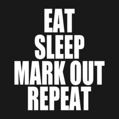 Eat. Sleep. Mark Out. Repeat.   WWE / Brock Lesnar inspired t-shirts available in store.   #WWE, #ProWrestling, #Wrestling, #tshirts, #brocklesnar, #mark,