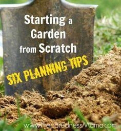Starting a Garden From Scratch - Six Planning Tips | PreparednessMama