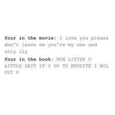the second one got me laughing so hard Divergent Memes, Divergent Fandom, Divergent Trilogy, Divergent Insurgent Allegiant, Film Books, Book Tv, Book Show, Fiction Books, Fangirl Book