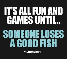 It\'s all fun and games until someone loses a good fish! #fishing #funny #shimano