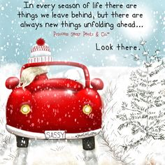 In every season of life there are things we leave behind. but there are always new things unfolding ahead. Look there. ~ Princess Sassy Pants & Co Sassy Quotes, Super Quotes, New Quotes, Inspirational Quotes, Qoutes, Uplifting Quotes, Motivational Quotes, Funny Quotes, Life Quotes