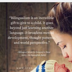 "Quote on raising bilingual kids: ""Bilingualism is an incredible gift to give to a child. It goes beyond just learning another language. It broadens mental development, thought patterns, and world perspective.""  Language quotes to inspire and motivate you on your language learning journey.   #quote #languagequotes #languagelearning #inspiration #travel"