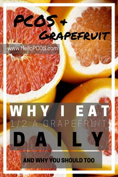 PCOS and grapefruit is a pretty awesome pair. Check out these reasons why I eat grapefruits daily to manage my PCOS + why you should too.