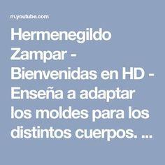 Hermenegildo Zampar - Bienvenidas en HD - Enseña a adaptar los moldes para los distintos cuerpos. - YouTube