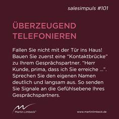 #salesimpuls #101 - Fallen Sie beim Telefonieren nicht mit der Tür ins Haus sondern bauen Sie zuerst eine Kontaktbrücke! www.martinlimbeck.de