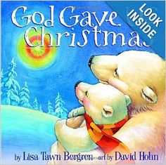 """a list of 25 Jesus-centered Christmas books. I've got the one shown here & LOVE the """"God Gave Us"""" series! (the author writes about other subjects as well as Christmas) Childrens Christmas Books, Christmas Books For Kids, Christmas Activities, First Christmas, Childrens Books, Christmas Ideas, Christmas Time, Christmas Crafts, Merry Christmas"""