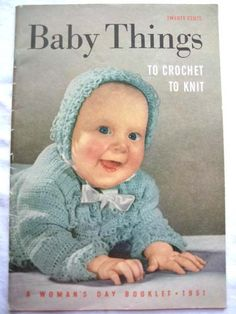 Vintage Baby Things Crochet Knit Patterns Book