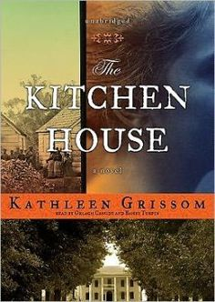 The Kitchen House- Could not put the book down! So sad, but captivating! And I loved the historical details.