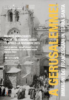 http://www.terrasanctablog.org/2015/04/10/gerusalemme-immagini-dei-francescani-in-terra-santa-mostra-ad-assisi-dall11-aprile/