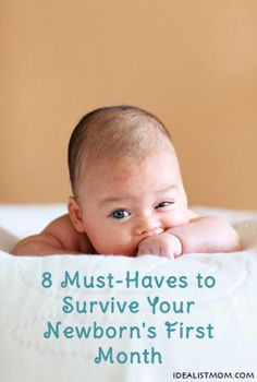 8 Must-Haves to Survive Your Newborn's First Month