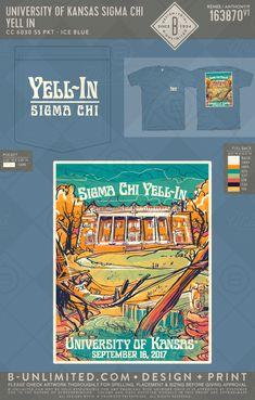University of Kansas Sigma Chi Yell-In Chi Psi, Sigma Chi, Rush Shirts, Greek Shirts, Fraternity Shirts, University Of Kansas, Greek Apparel, Greek Clothing, Greek Life