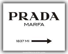 Prada Marfa Print, Poster, Gossip Girl, wall art, home decor, wall decor, 1837 MI, 8x10, 11x14, 16x20, 17x22