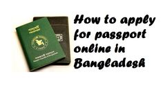 How to apply for passport online in Bangladesh. See the process to get passport online. It is easy way to get passport online in Bangladesh.
