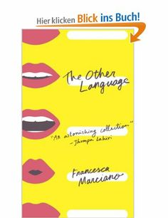 The Other Language: Amazon.de: Francesca Marciano: Englische Bücher