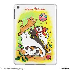 Meow Christmas iPad Air Cases. A cute cartoon drawing of cats playing with Christmas ornaments. There are white angora cat,   calico cat, orange ginger tabby kitten, siamese cat and a black cat. Catcartoon #cutekitty #Christmascats #Christmaskitty #whiteangoracat #calicocat #orangegingertabbycat #siamesecat #blackcat #funnycats