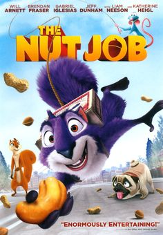 The Nut Job - A scheming squirrel named Surly gathers a crackerjack crew of critters to pull off a heist of the local nut shop so that they will have enough food to make it through the winter. Will Arnett, Liam Neeson, Brendan Fraser, Katherine Heigl Gabriel Iglesias, The Nut Job, Jeff Dunham, Brendan Fraser, Rio 2, Will Arnett, Liam Neeson, Family Movies, Children Movies