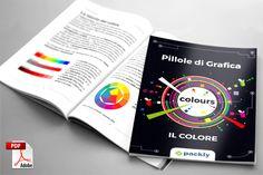 Whitepaper scaricabile #Packly - Pillole di #grafica #colore, una breve guida sui principi base del colore da portare sempre con te.