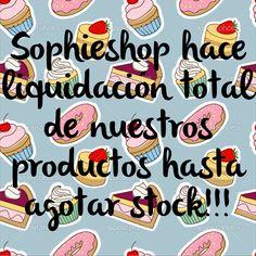 Liquidación total  Sophieshop!!