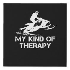 Shop Snowmobiling My Kind Of Therapy Winter Fun T-shirt Faux Canvas Print created by Personalize it with photos & text or purchase as is! Snowmobile Trailers, Snowmobile Helmets, Triumph Motorcycles, Kawasaki Motorcycles, Custom Motorcycles, Ducati, Mopar, Motocross, Snowmobile Clothing