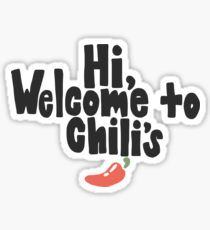 Pegatina Welcome to Chili's Vine Print