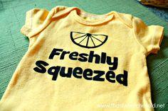 Freshly Squeezed Newborn Onesie: Using the Silhouette Cameo to make designs on fabric :) Newborn Onesies, Newborn Gifts, Baby Onesie, Cute Onesies, Clever Quotes, Silhouette Projects, Silhouette Cameo, Baby Crafts, Kid Crafts