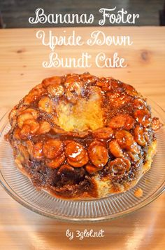 Bananas Foster Upside Down Bundt Cake | Through the Cooking Glass