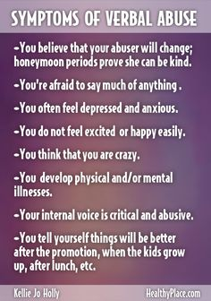 """To stop verbal abuse, you must recognize the signs of verbal abuse. Learn more about the impact and signs of verbal abuse. Save yourself. Read this."" www.HealthyPlace.com"
