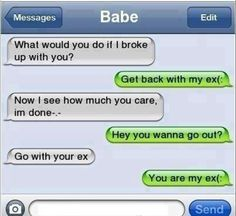 When u break up go back to ur ex ;) |Pinned from PinTo for iPad|