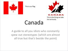 Canadian Stereotypes, Laugh Out Loud, Image