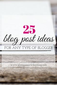 Stuck in a writing funk? Need an idea for your next blog post? Take a look at these 25 post ideas to get rid of the writer's block. Save it for later in case you need inspiration for your blog.