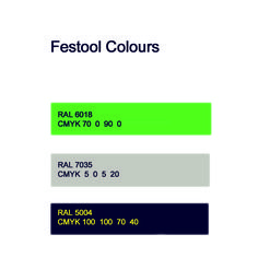 What colour is a Festool product ?