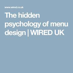 The hidden psychology of menu design | WIRED UK