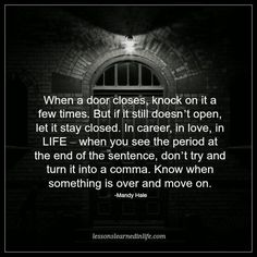 Quotes About EX : Lessons Learned in Life | When a door closes.