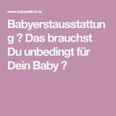 Babyerstausstattung ✶ Das brauchst Du unbedingt für Dein Baby ✶