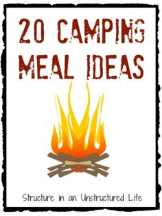 Great recipes for camping meals! Breakfasts, lunches, and dinners - and all kid friendly! Camping Recipe Round-up